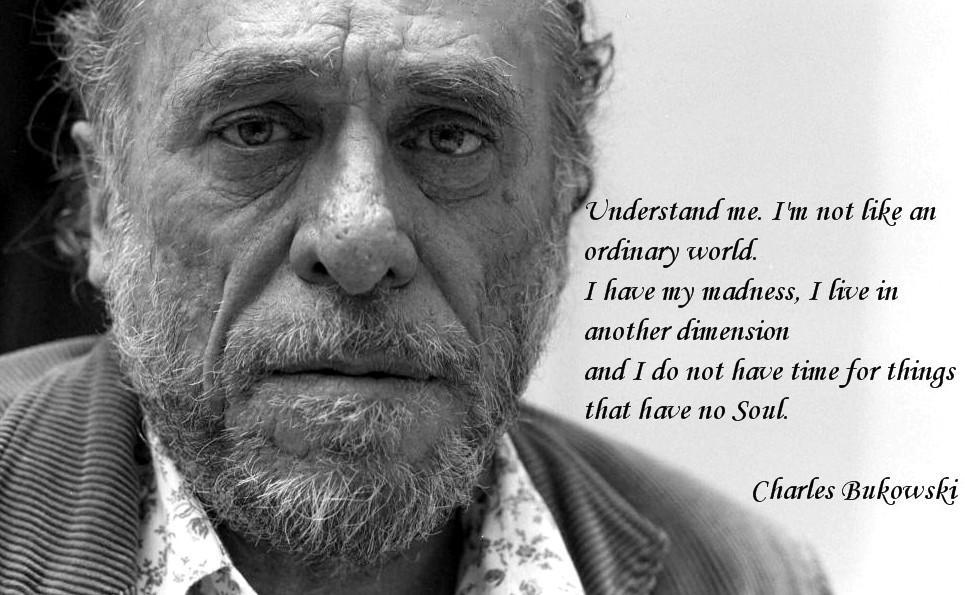 Understand me. Charles Bukowski (965×595)