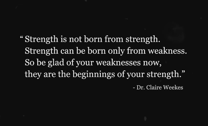 [Image] Strength is not born from strength.