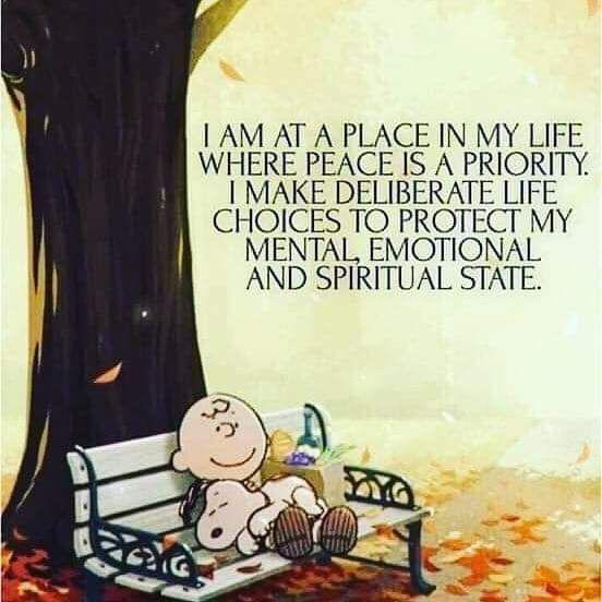 [Image] I am at a place in my life where peace is a priority. I make deliberate life choices to protect my mental, emotional, and spiritual state.