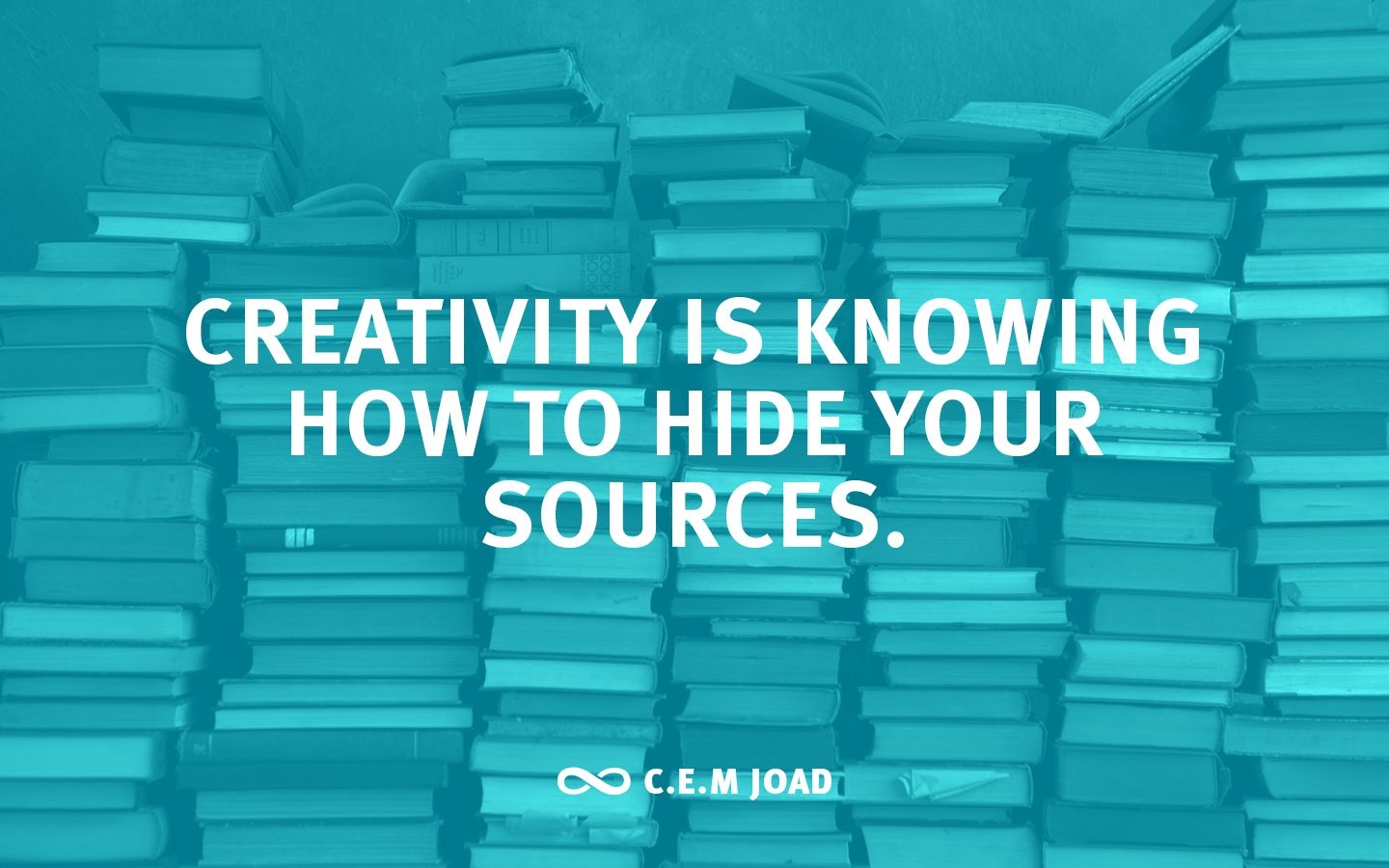 "Creativity is knowing how to hide your sources"" ― C.E.M. Joad(1020×800)"
