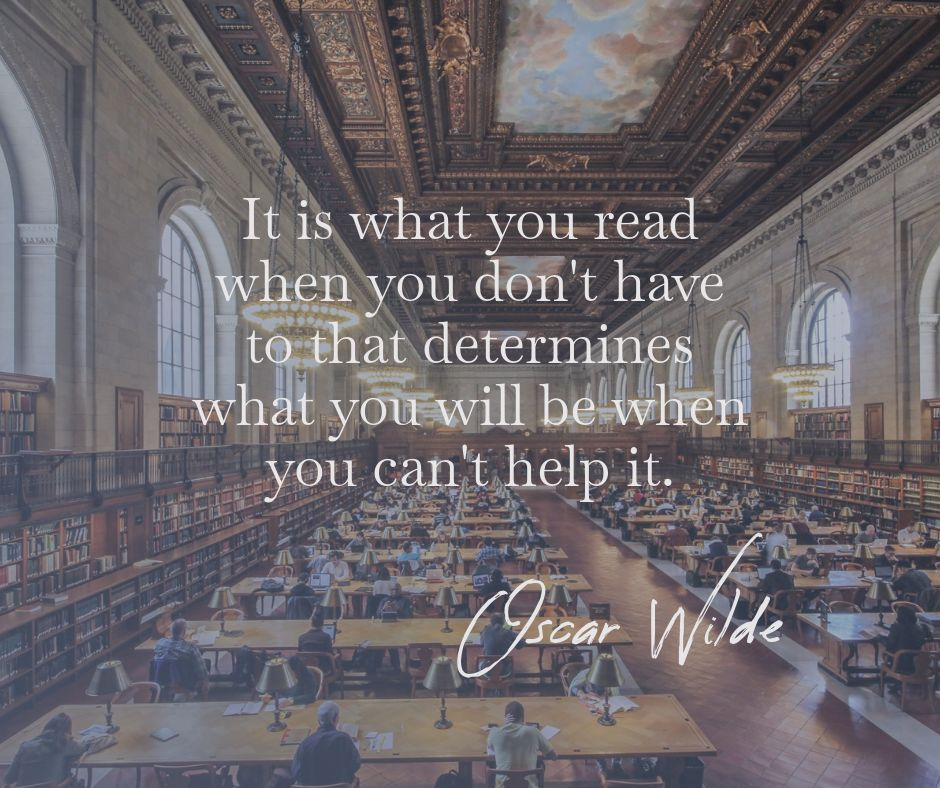 """It is what you read … "" -Oscar Wilde [940×788]"