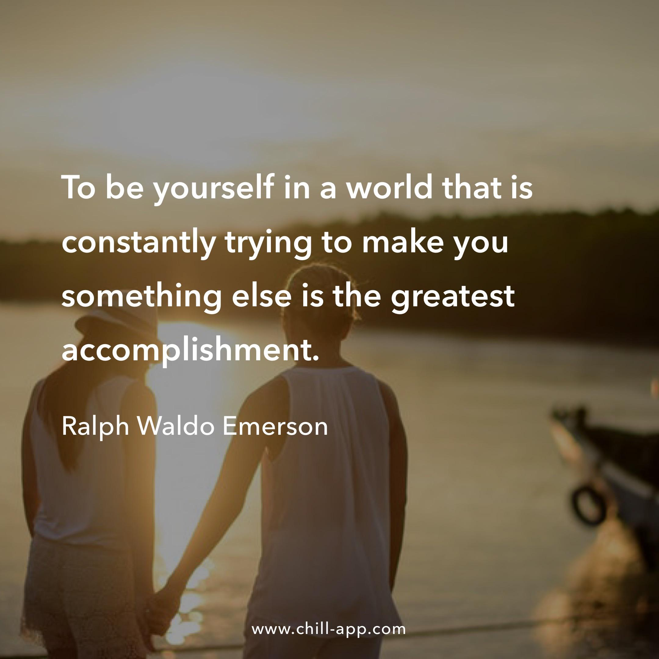 Be yourself…Ralph Waldo Emerson [Image]