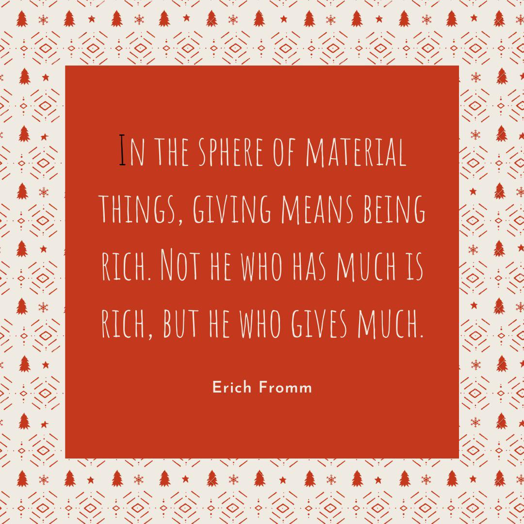 Giving means being rich – Erich Fromm [1080×1080]