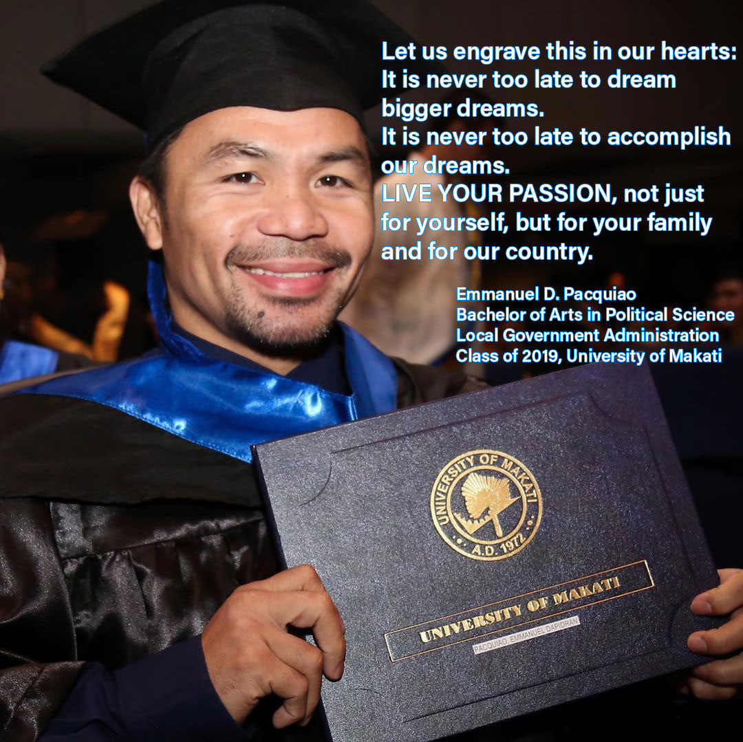 "[Image] ""It is never too late"" – Emmanuel D. Pacquiao, Legendary Boxer, active senator Graduates at 40"