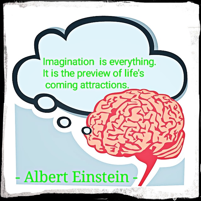 Imagination is everything… – Albert Einstein (640×640)