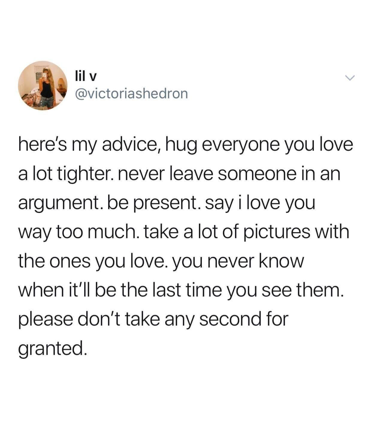 [Image] Cherish what you have by being actively present with love