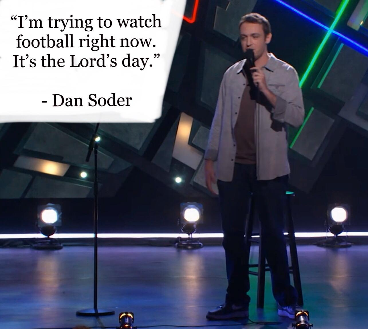"""I'm trying to watch football right now….."" – Dan Soder [1285 x 1148]"