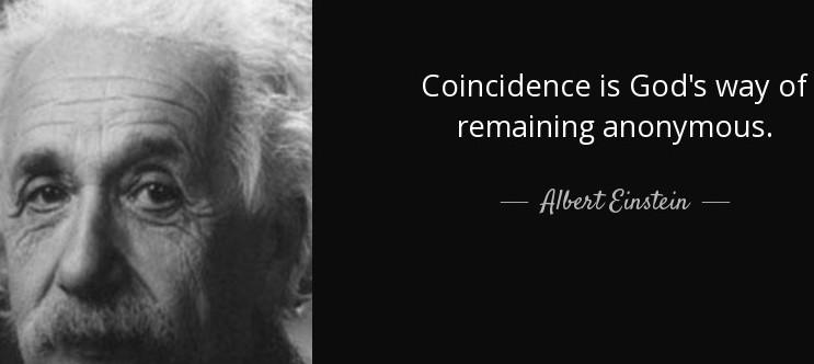 Coincidence is… – Albert Einstein [743×332]