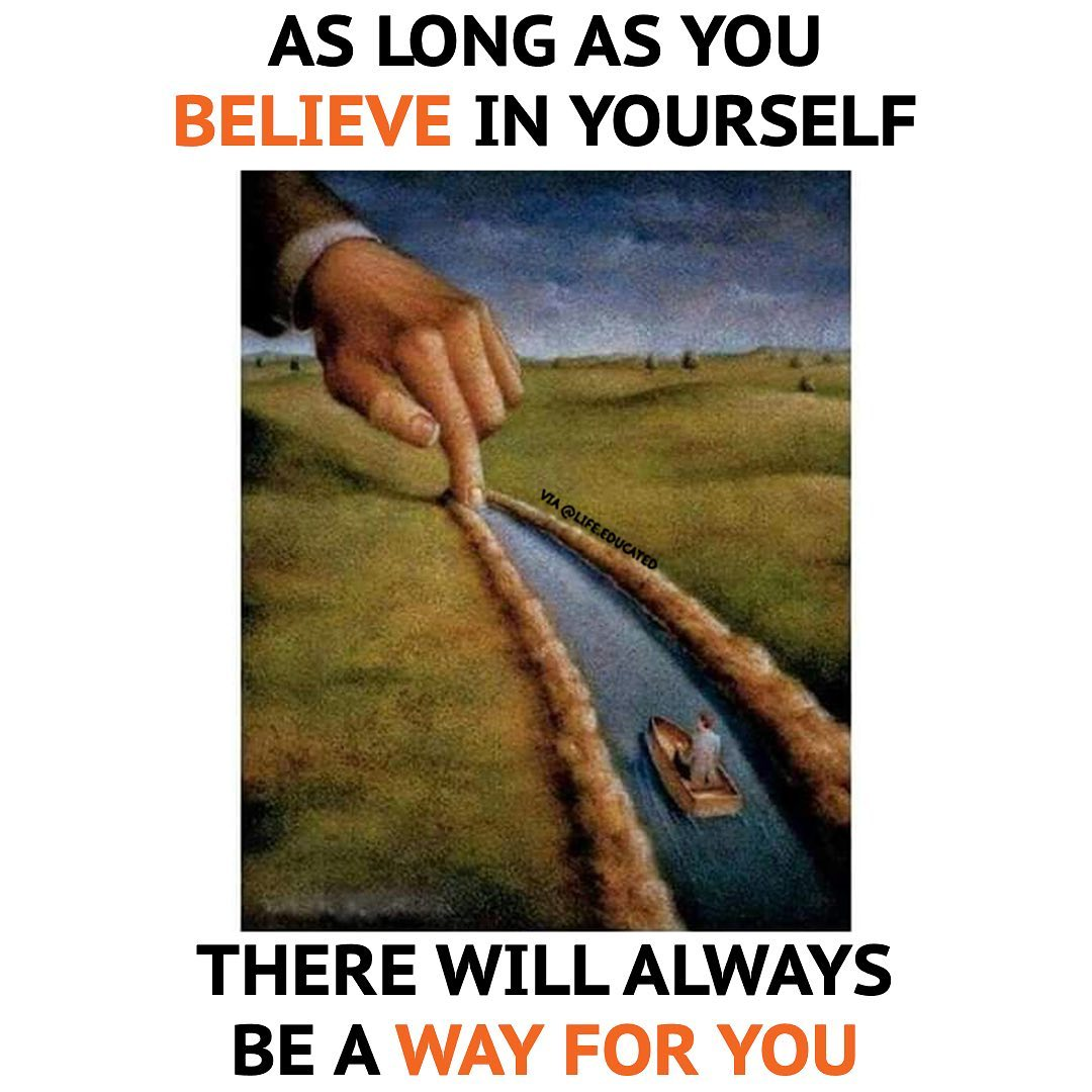 [Image] As Long as You Believe You Can, You Can.!