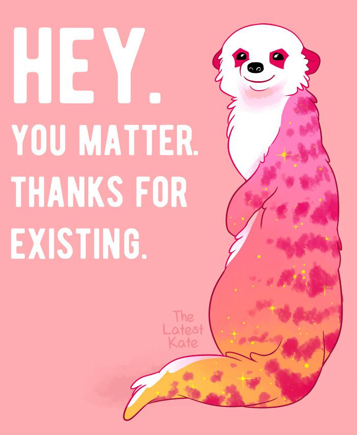 [Image] You Matter! -thelatestkate