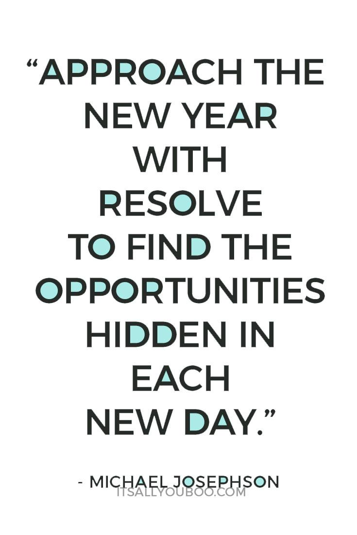 [Image] Approach the new year with resolve… Michael Josephson