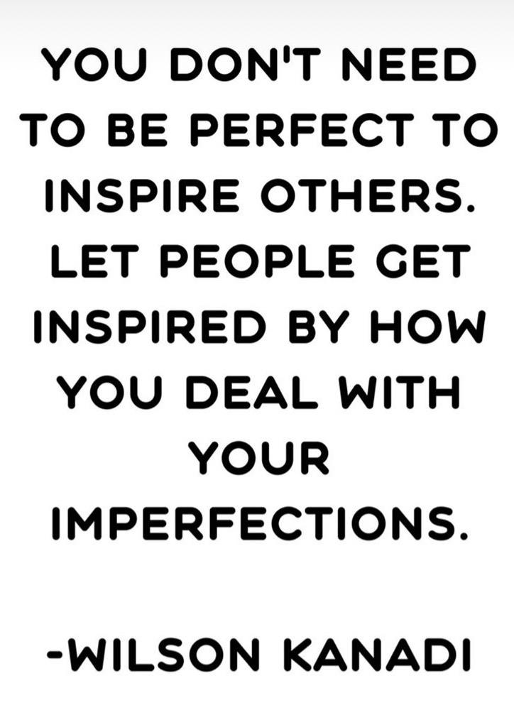 [Image] You don't need to be perfect to inspire others.