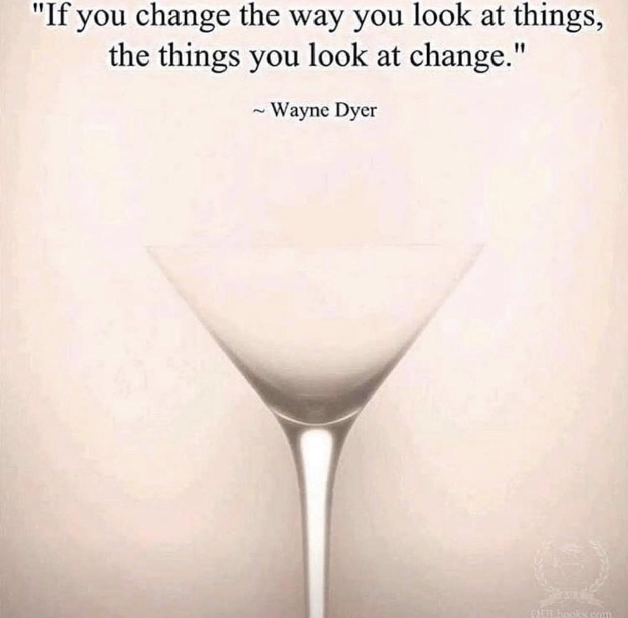 [Image] Change the way you look at things!