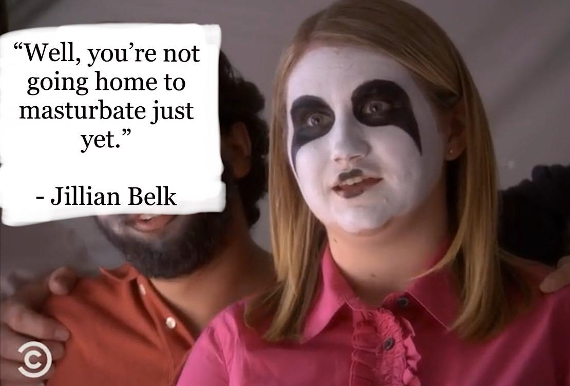 """Well, you're not going home to masturbate……"" – Jillian Beck [1631 x 1146]"