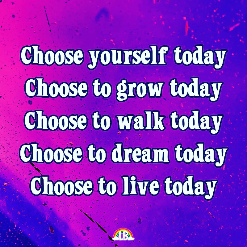 [Image] Choose To Live