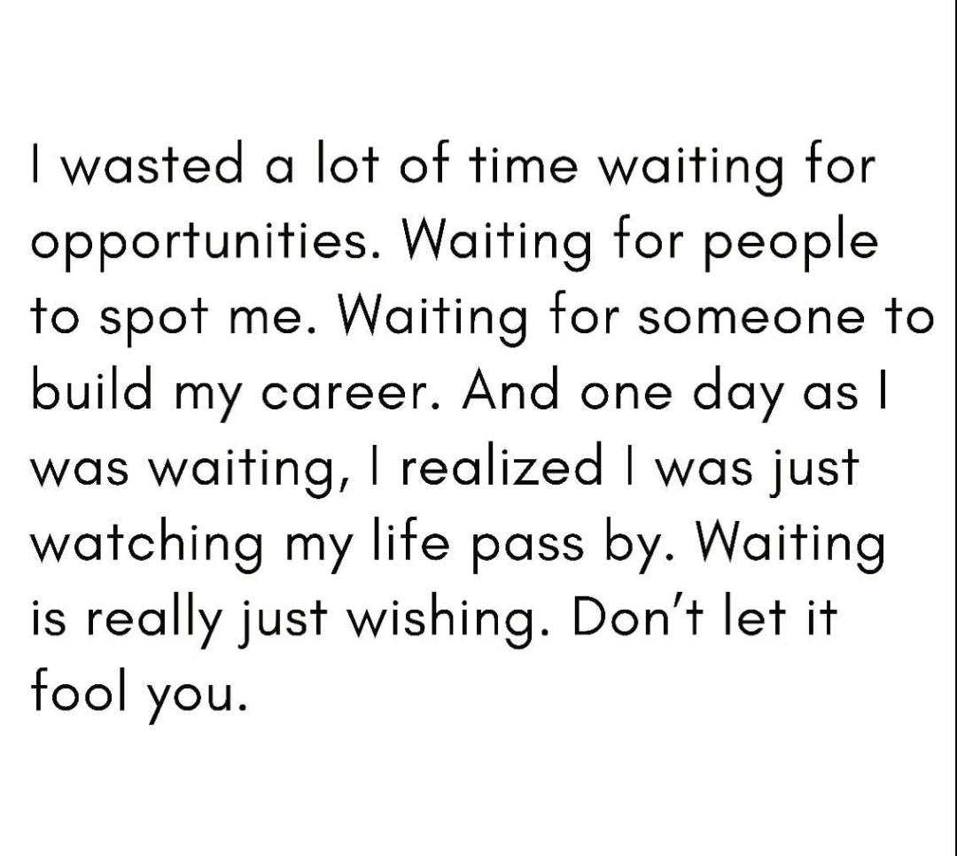 [Image] Enough of waiting, it's time to do something.