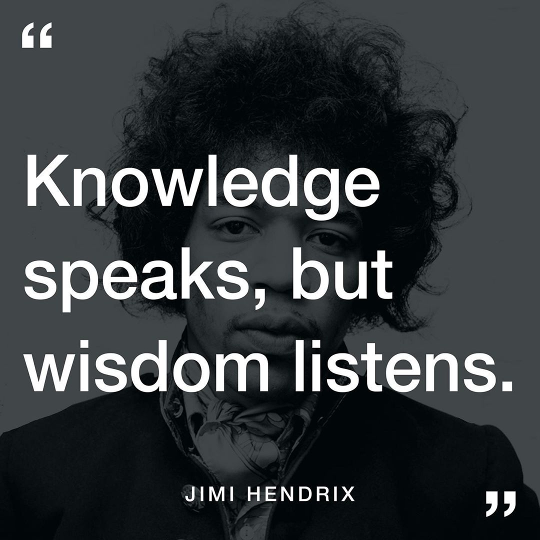 Knowledge Speaks but Wisdom Listens [1080×1080] – Jimi Hendrix