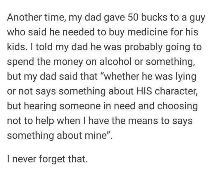 Another time, my dad gave 50 bucks to a guy…
