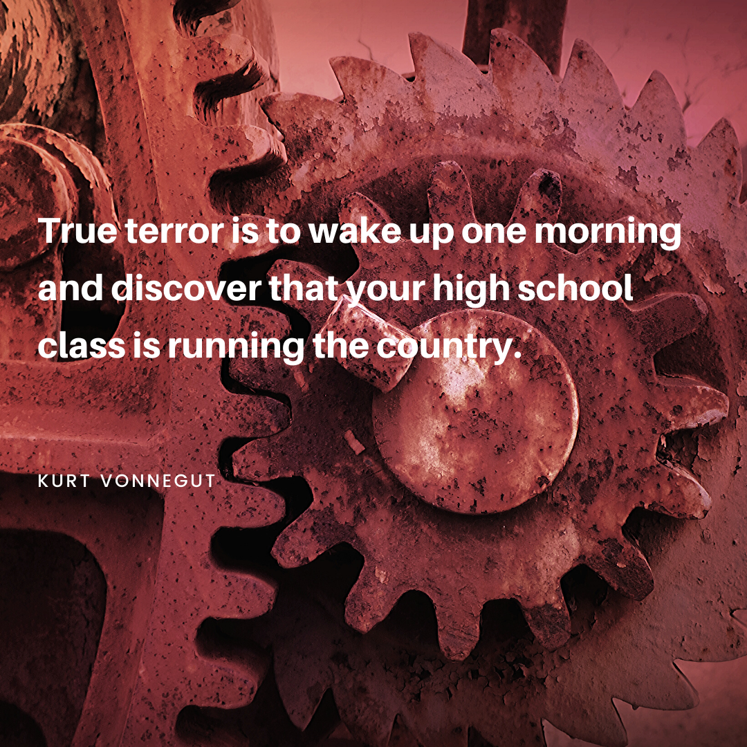 """True terror is … "" Kurt Vonnegut [1080×1080][OC]"