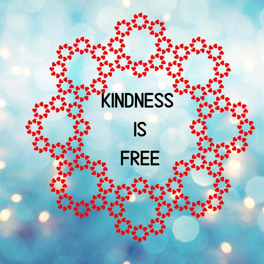[image] kindness is free