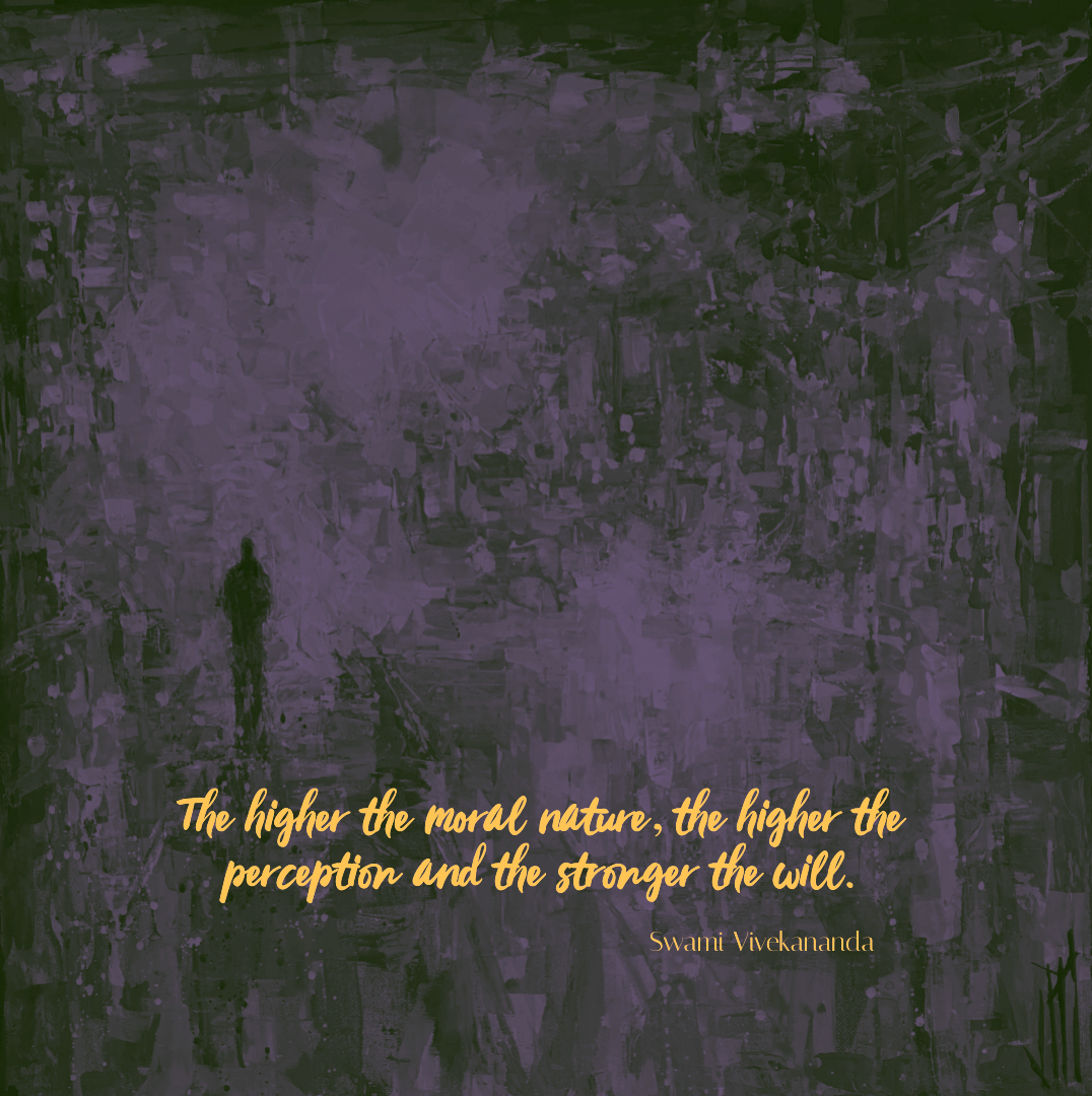 """The higher the moral nature, the higher the perception…"" -Swami Vivekananda [1076×1080]"