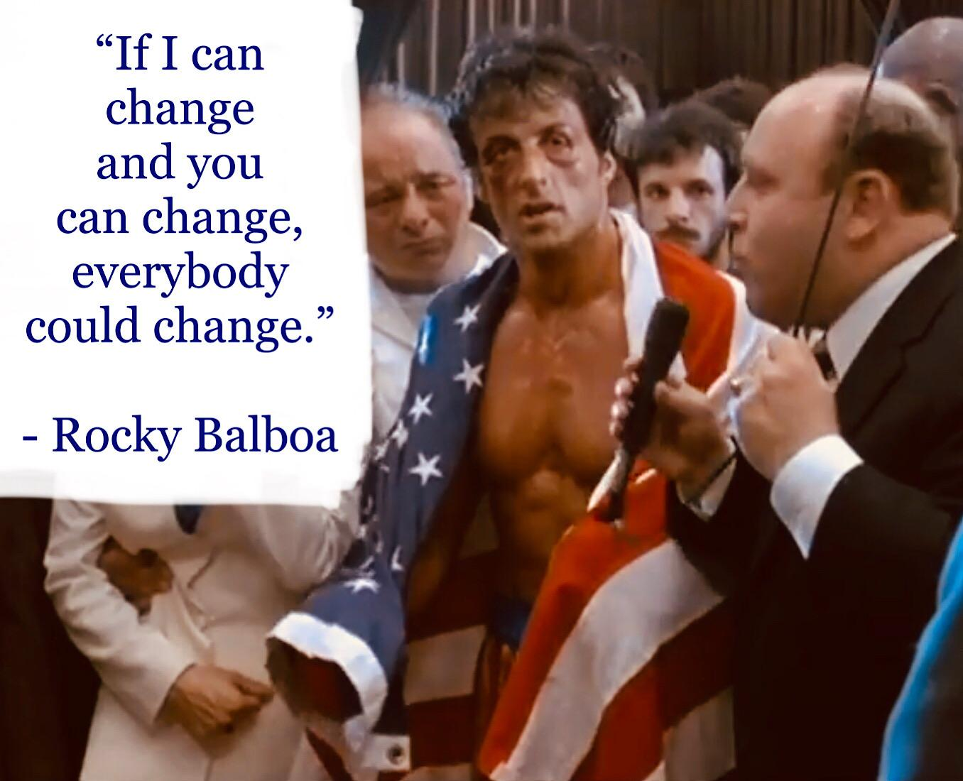 """If I can change……."" – Rocky Balboa [1356 x1100]"