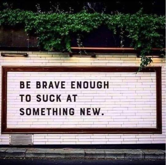 [Image] Be brave