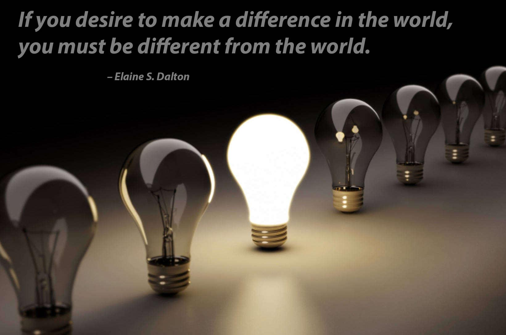 """If you desire to make a difference in the world, you must be different from the world."" – Elaine S. Dalton [OC] [1641×1086]"