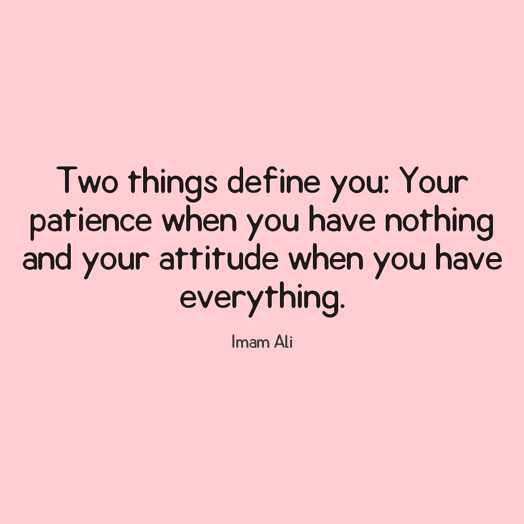 """Two things define you…"" – Ali ibn Abi Talib [1080×1080]"