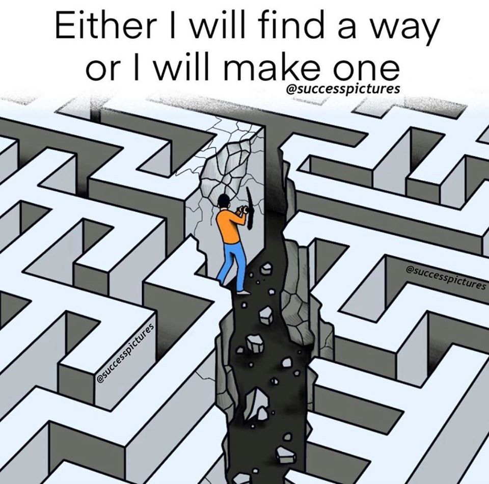 [Image] If you can't find your way, just create a new one