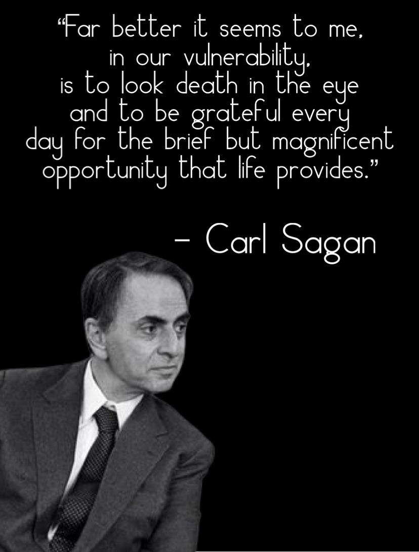 """""""Far better it seems to me. in our vulnerabilitg. is to look death in the eHe and to be grateFul ever dag For the hrieF but magnificent opportunita that IiFe Provides."""" — CGFI 8(1an https://inspirational.ly"""