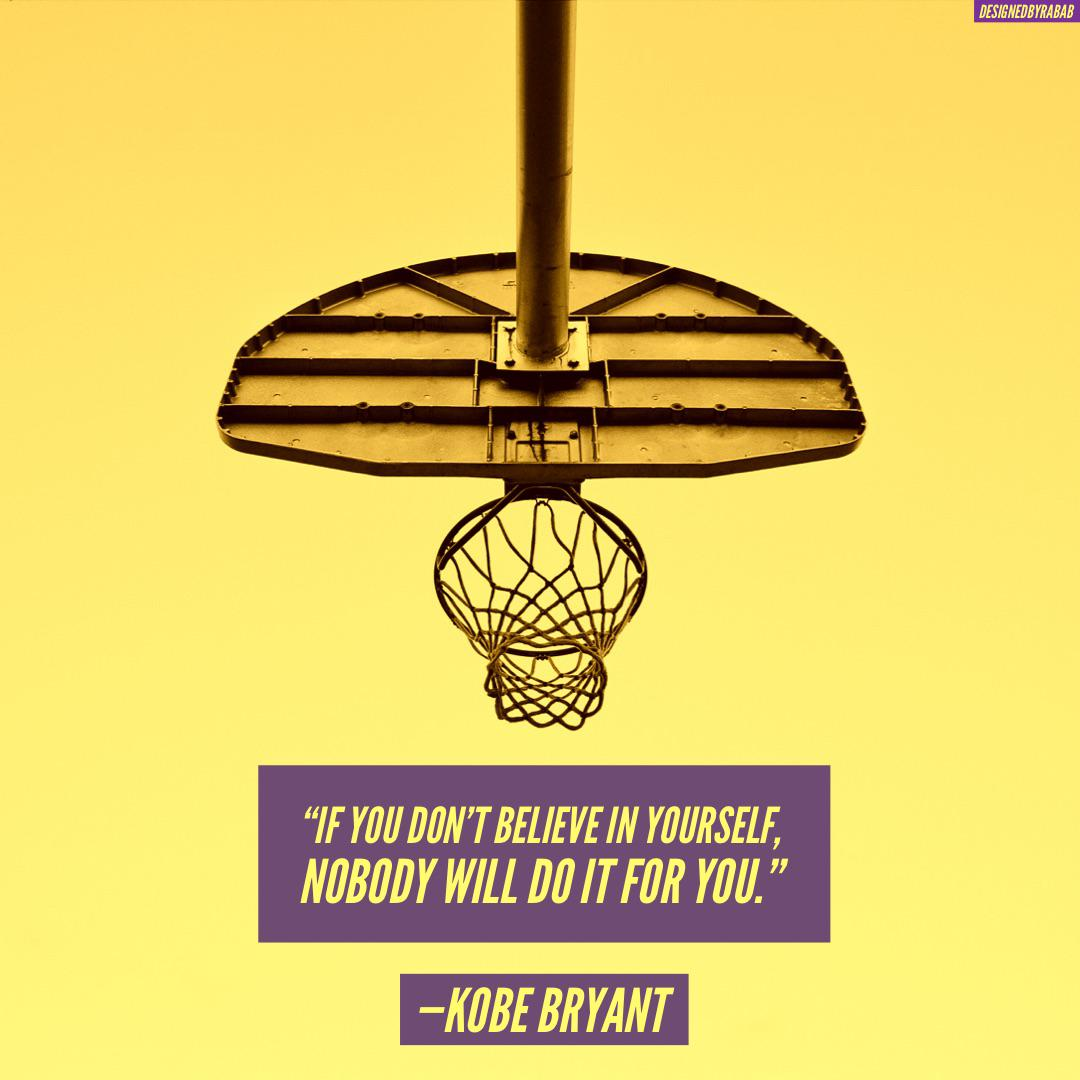 """If you don't believe in yourself…"" —Kobe Bryant [1080x1080px]"
