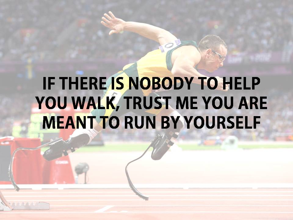 [Image] You are meant to run by yourself.