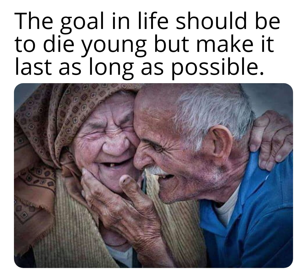 [Image] Live a long youthful life.