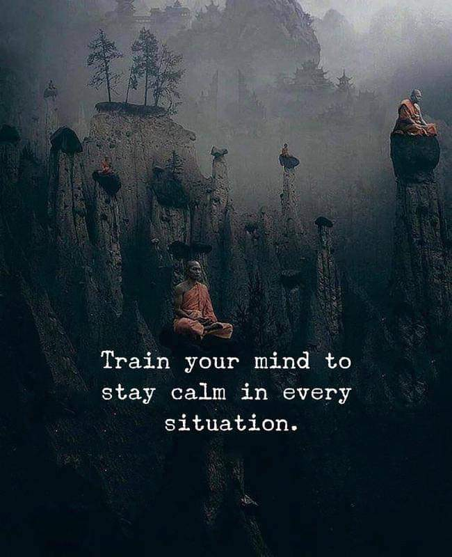 [Image] Train your mind to be calm