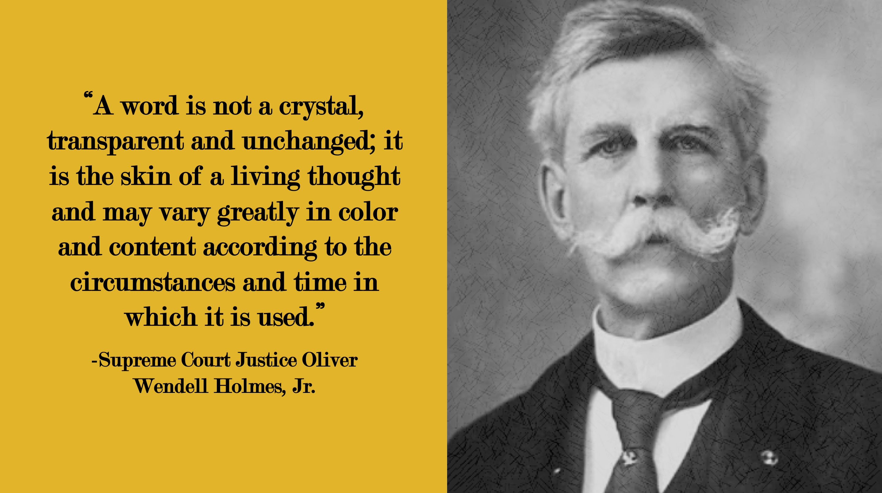 """A word is not a crystal…"" -Oliver Wendell Holmes, Jr. [2880×1610]"
