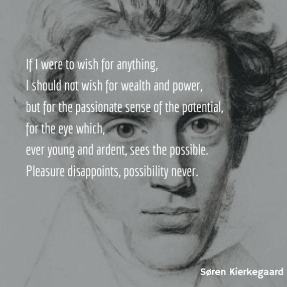 """If I were to wish for anything, I should not wish for wealth and power … "" Soren Kierkegaard [572×572]"