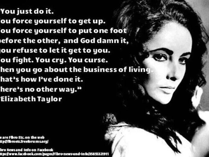 """…get up"" – Elizabeth Taylor [720 x 540]"