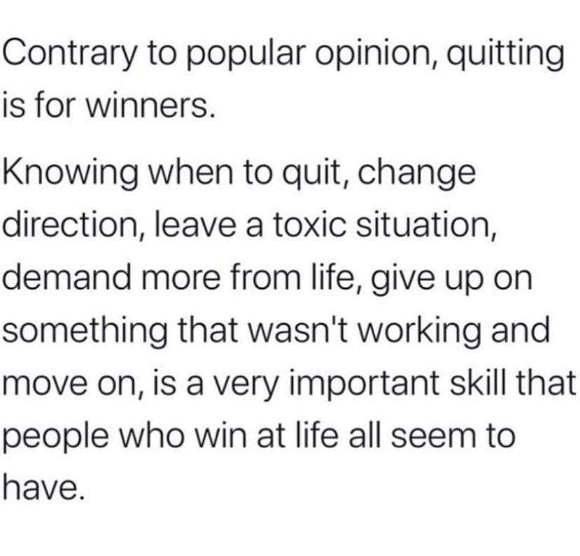 [image] Know when to quit
