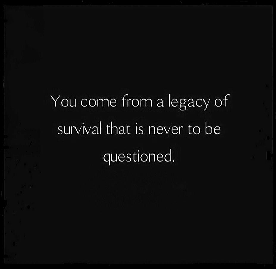 [Image] Think of all the people, and moments that had to happen for you to exist. You are the product of over 200,000 years of survival.