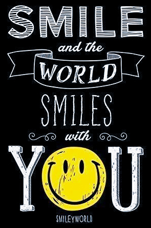 """Smile and the world smiles with you"" – SmileyWorld [295 X 443]"