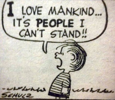 "I love mankind … it's people I can't stand!!"" ― Charles M. Schulz(850×1020)"
