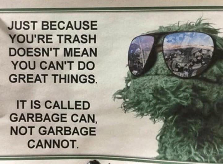 [Image] It's garbage can, not garbage cannot.
