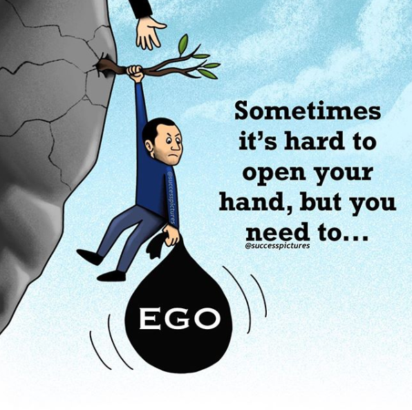 [Image] Your Ego Is Your Biggest Enemy In Life