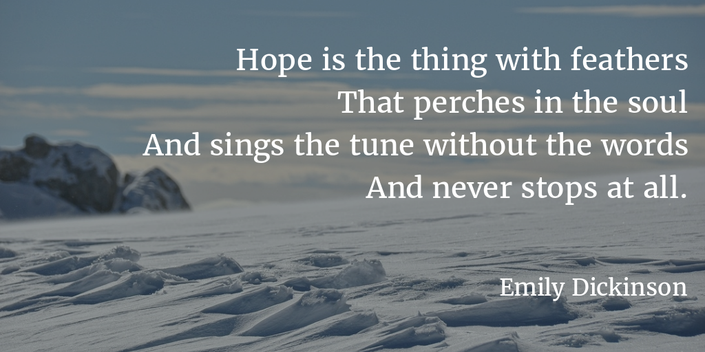 """Hope is the thing …"" – Emily Dickinson [1024×512]"