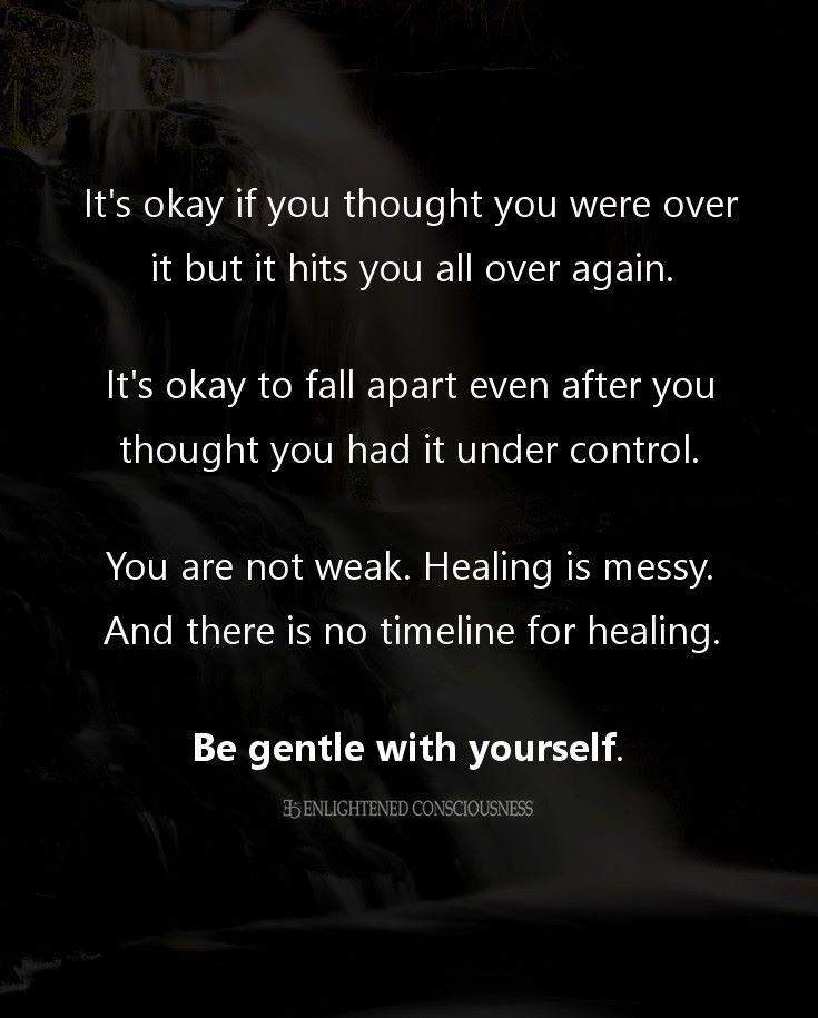 [image] Be gentle with yourself.