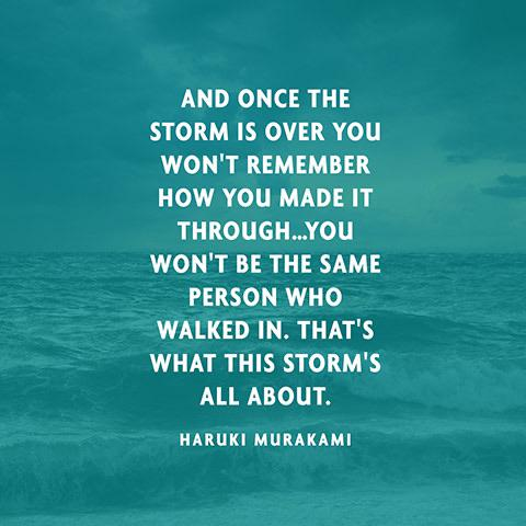 [image] Once the storm is over…