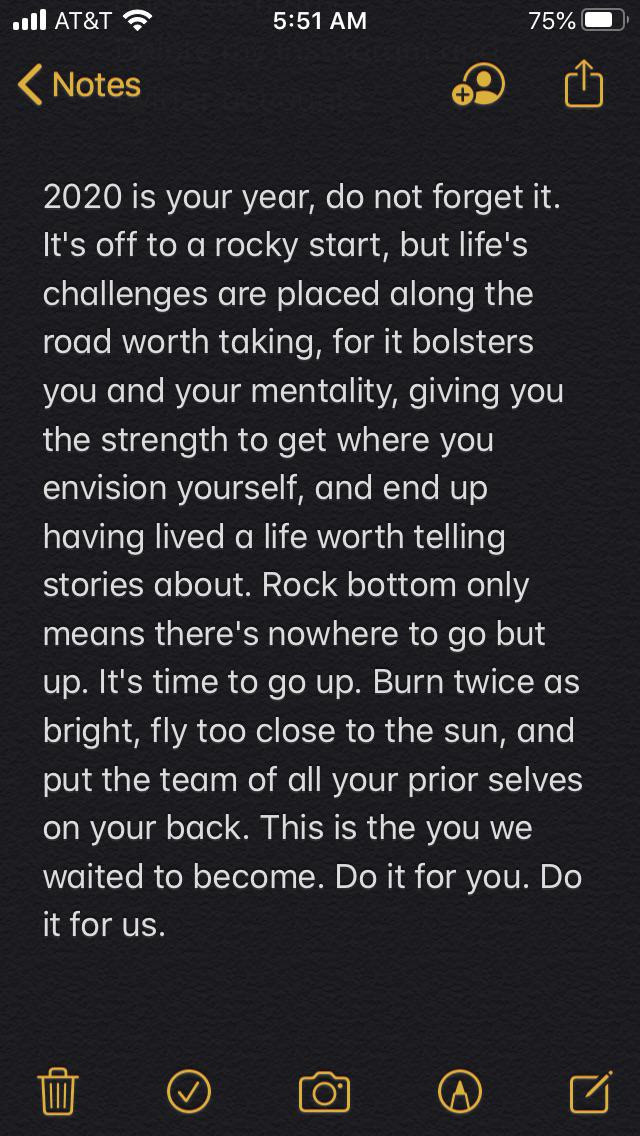[Image] | Things haven't been going great for me the past few months. I had to tell myself that this was rock bottom and enough was enough. Tonight my insomnia ends, and i decided to write this to myself at 5:45 AM before going to sleep.