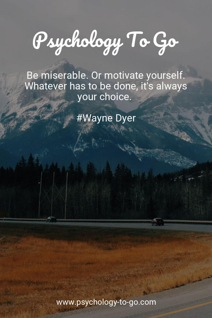 Wayne Dyer says … [1080×1920]