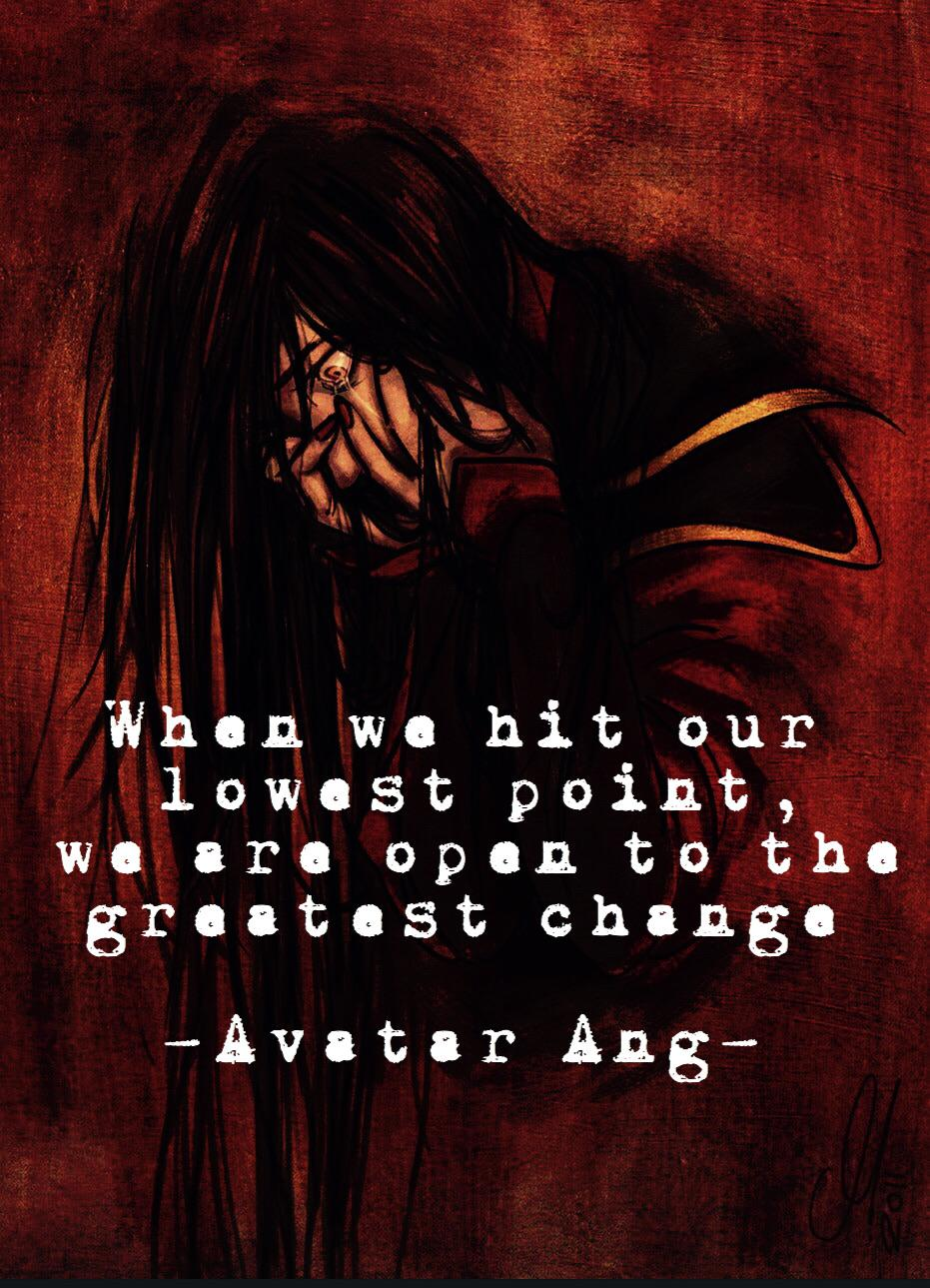 """When we hit our lowest point, we are open to the greatest change"" – Avatar Aang [931 x 1289]"